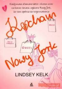 Kocham Nowy Jork - Lindsey Kelk