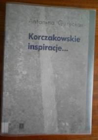 Korczakowskie inspiracje - Antonina Gurycka