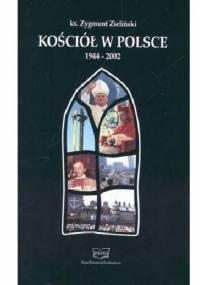 Kościół w Polsce 1944-2002 - Zygmunt Zieliński