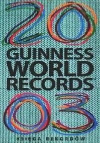 Księga rekordów Guinnessa 2003 - praca zbiorowa
