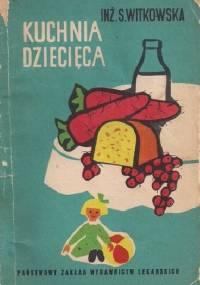 Kuchnia dziecięca - Sabina Witkowska