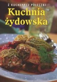 Kuchnia żydowska. Z kuchennej półeczki - Elizabeth Wolf-Cohen