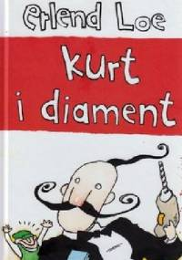Kurt i diament - Erlend Loe, Kim Hiorthoy