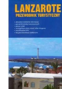 Lanzarote przewodnik turystyczny - praca zbiorowa