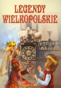 Legendy wielkopolskie - Anonim
