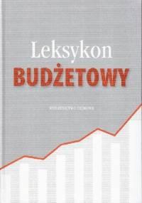 Leksykon budżetowy - Kamilla Marchewka-Bartkowiak, Grzegorz Gołębiowski