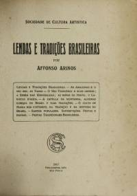 Lendas e tradições brasileiras - Affonso Arinos
