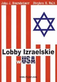 Lobby izraelskie w USA - John Mearsheimer, Stephen Walt