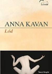 Lód - Anna Kavan