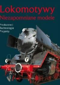 Lokomotywy Niezapomniane modele - Torsten Berndt, Klaus Eckert