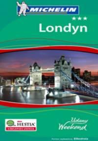 Londyn. Udany weekend. Wydanie 3 - praca zbiorowa