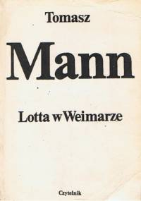 Lotta w Weimarze - Thomas Mann
