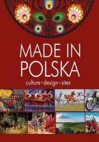 Made in Polska. Culture - design - sites - Krzysztof Żywczak
