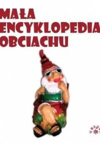 Mała encyklopedia obciachu