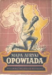 Mapa Afryki opowiada - Władimir Konstantinow