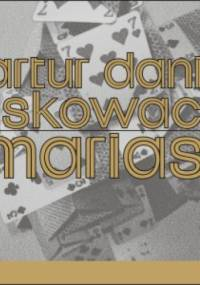 Mariasz - Artur Daniel Liskowacki