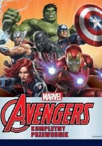 Marvel Avengers. Kompletny przewodnik - praca zbiorowa