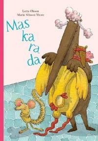 Maskarada - Lotta Olsson, Maria Nilsson Thore
