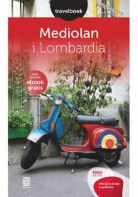 Mediolan i Lombardia. Travelbook. Wydanie 1 - Beata Pomykalska, Paweł Pomykalski