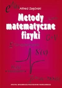 Metody matematyczne fizyki - Andrzej Zagórski