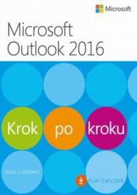 Microsoft Outlook 2016 Krok po kroku - Lambert Joan