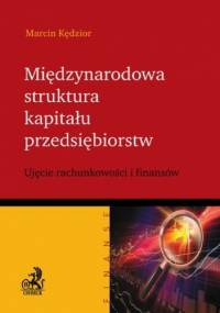 Międzynarodowa struktura kapitału przedsiębiorstw - Marcin Kędzior