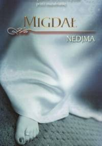 Migdał. Opowieść intymna - Nedjma