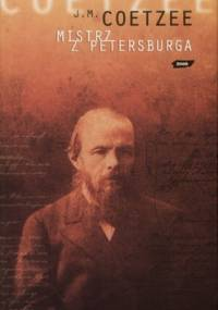 Mistrz z Petersburga - John Maxwell Coetzee