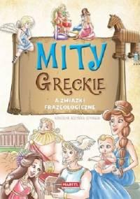 Mity greckie a związki frazeologiczne - Agnieszka Nożyńska-Demianiuk