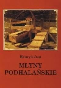 Młyny Podhalańskie - Henryk Jost