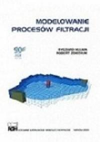 Modelowanie Procesów Filtracji - Ryszard Kulma, Robert Zdechlik