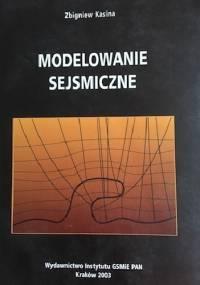 Modelowanie Sejsmiczne - Zbigniew Kasina