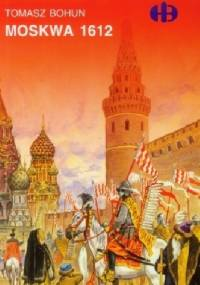 Moskwa 1612 - Tomasz Bohun