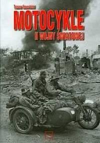 Motocykle II wojny Światowej - Tomasz Szczerbicki
