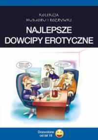 Najlepsze dowcipy erotyczne. cz.1 - Filmpress