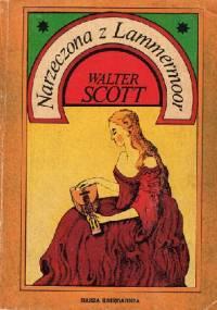 Narzeczona z Lammermoor - Walter Scott