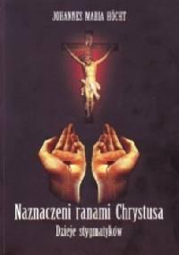Naznaczeni ranami Chrystusa - Johanes Maria Hocht