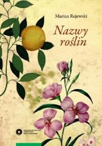 Nazwy roślin - Marian Rejewski