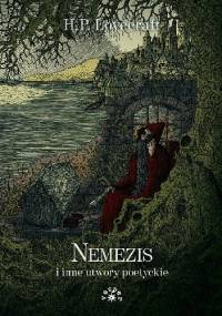 Nemezis i inne utwory poetyckie - H.P. Lovecraft