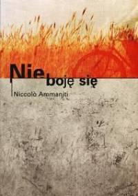 Nie boję się - Niccolo Ammaniti
