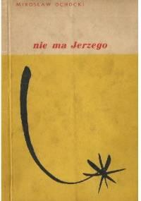 Nie ma Jerzego - Mirosław Ochocki
