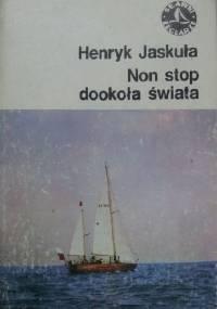 Non stop dookoła świata - Henryk Jaskuła