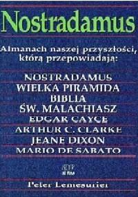Nostradamus: Almanach naszej przyszłości - Peter Lemesurier