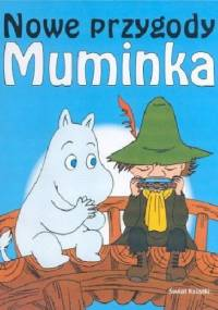 Nowe przygody Muminka - Tove Jansson