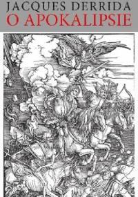 O Apokalipsie - Jacques Derrida