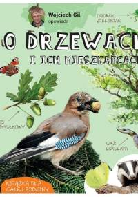 O drzewach i ich mieszkańcach - Wojciech Gil