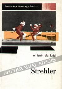 O teatr dla ludzi - Giorgio Strehler