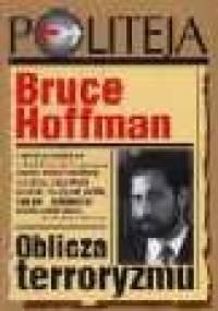 Oblicza terroryzmu - Bruce Hoffman