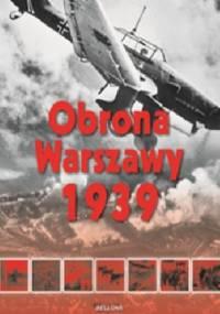 Obrona Warszawy - Lech Wyszczelski