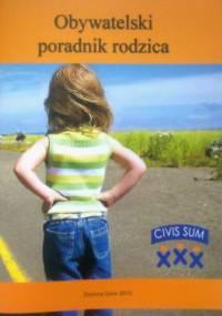 Obywatelski poradnik rodzica - praca zbiorowa